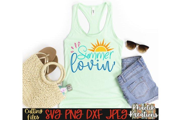 Summer Lovin Svg, Summer Svg, Vacation Svg, Beach Svg, Sun