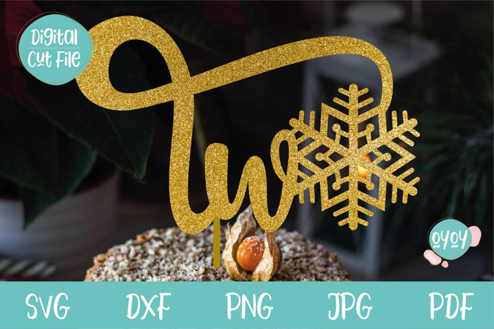Two Cake Topper with Snowflake SVG| 2nd Birthday SVG