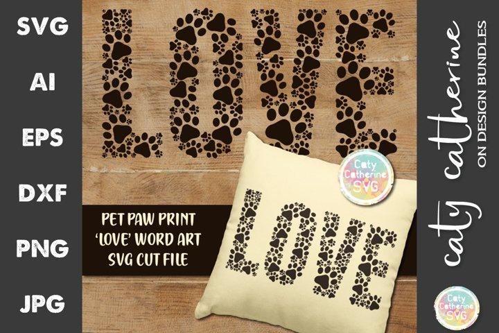 Pet Paw Print LOVE Word Art SVG Cut File