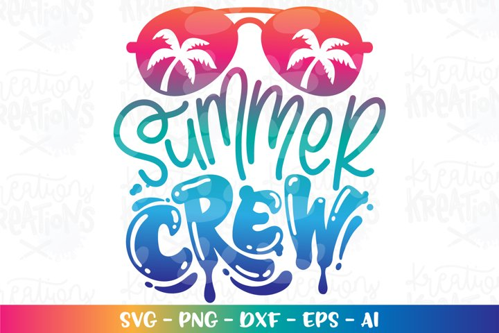 Summer svg Beach svg Summer Crew