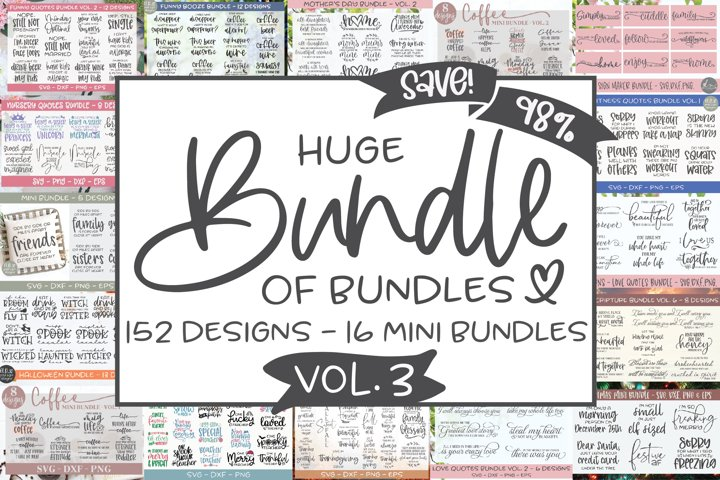 Huge Bundle Of Bundles VOL. 3 - 152 Designs