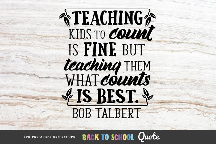 Teaching Kids to Count is Fine, but ... - Educational Quote