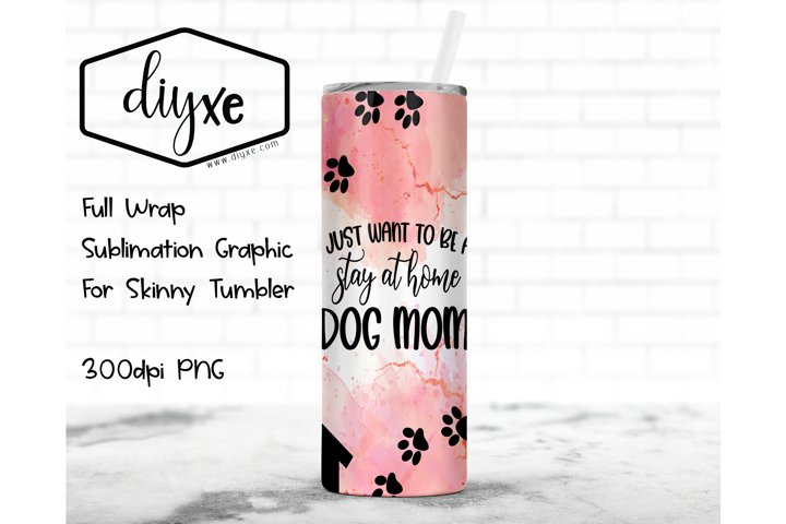 Dog Mom - Sublimation Graphic For Skinny Tumbler