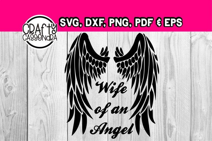 Memorial - Wife of an angel - Wings svg - Angel svg - diy