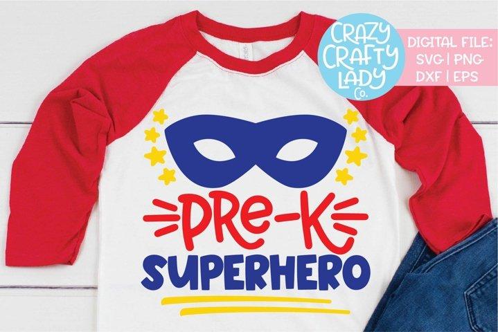 Pre-K Superhero SVG DXF EPS PNG Cut File