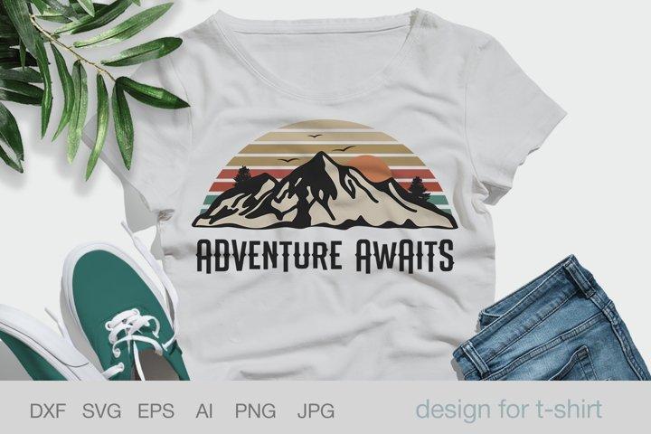 Adventure Awaits, Adventure shirt svg, Camp, Travel shirirt