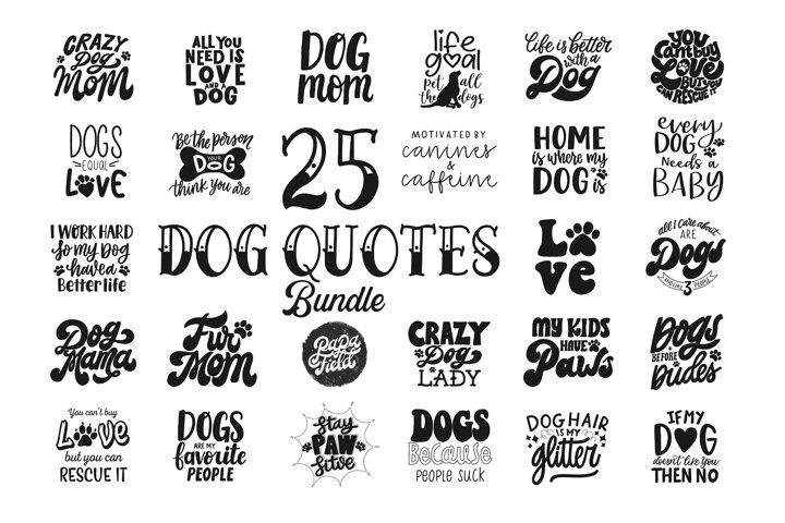 25 Dog Quotes SVG Bundle