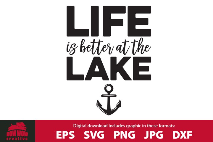 Life is Better at the Lake - Boat Anchor SVG Cutting File