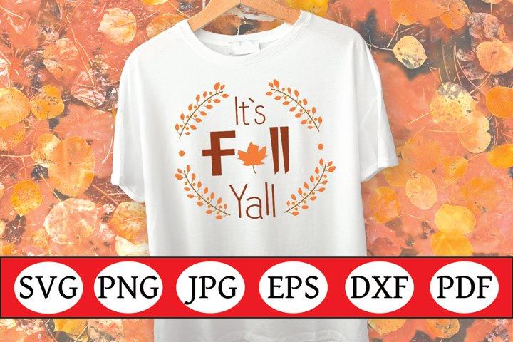 Fall SVG | Fall Quote SVG | Fall Cut File | Its Fall Yall
