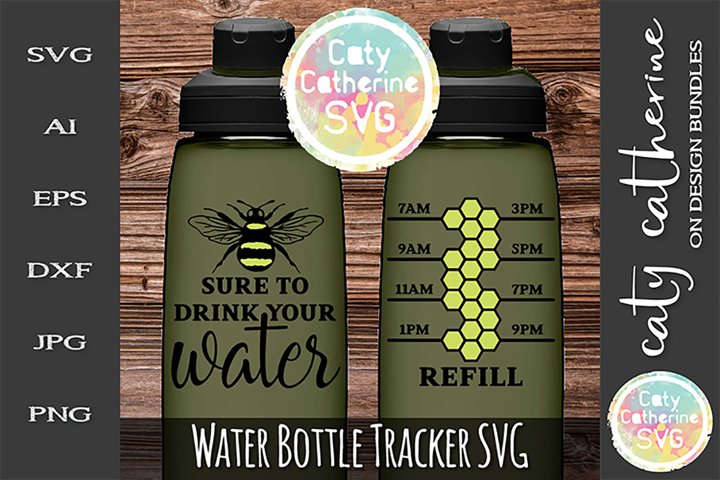 Be Bee Sure To Drink Your Water Water Tracker SVG Cut File