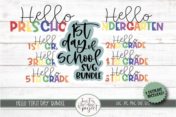 Hello First Day Bundle svg, First day of school Bundle