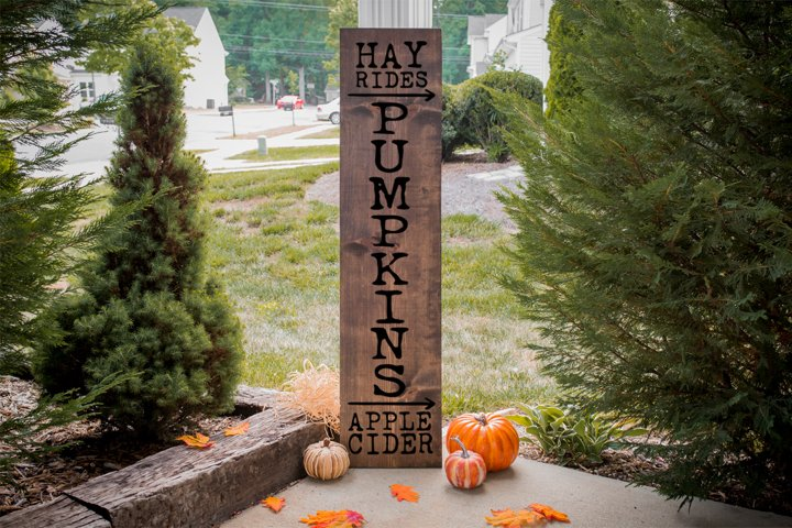 Fall Front Porch Sign - Hay Rides, Pumpkins, Apple Cider