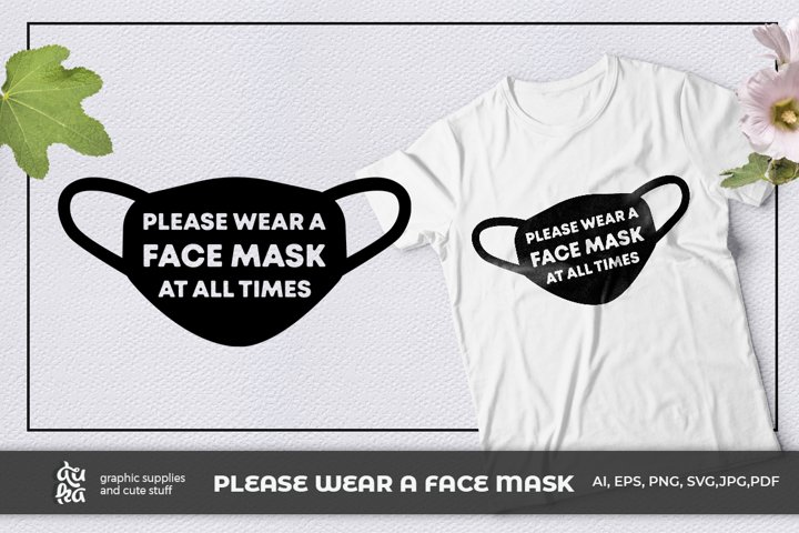 Please wear a face mask at all times | Wear a mask