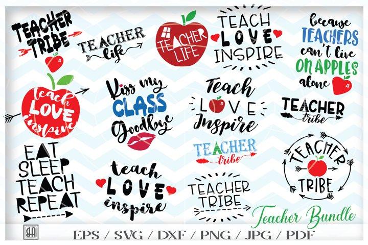 Teacher Bundle SVG - Teach svg - Teacher appreciation gifts
