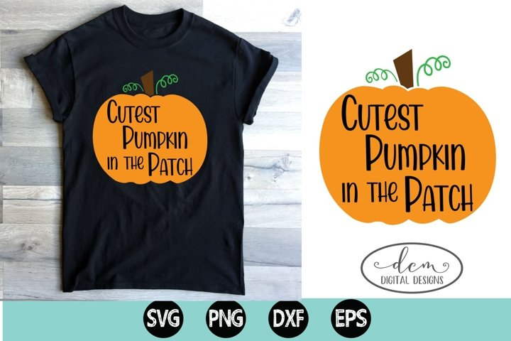 Cutest Pumpkin in the Patch Fall SVG PNG DXF EP