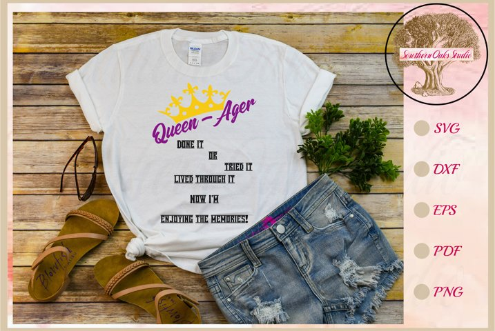 Queen Ager funny tshirt tumbler decal cricut silhouette svg