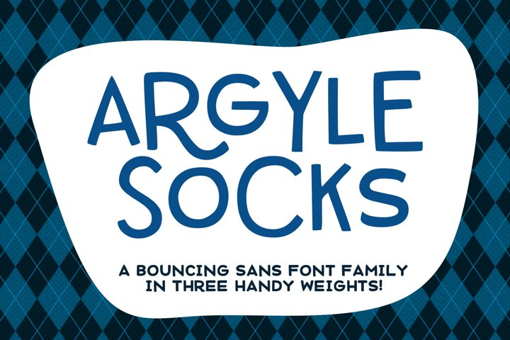 Argyle Socks - a quirky sans-serif in three weights!