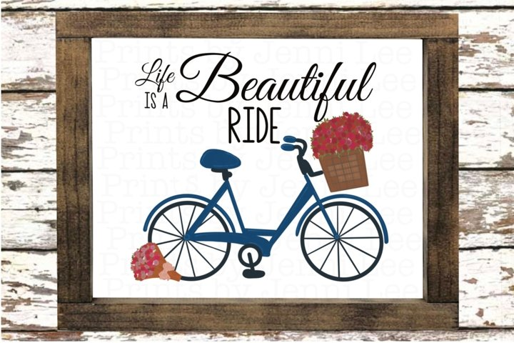Life is a Beautiful Ride Bicycle Print