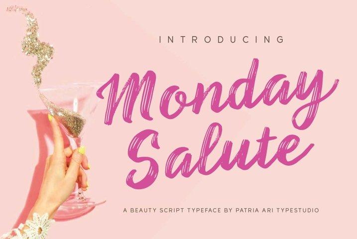 Monday Salute