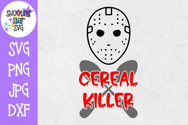 Cereal Killer SVG - Funny SVG