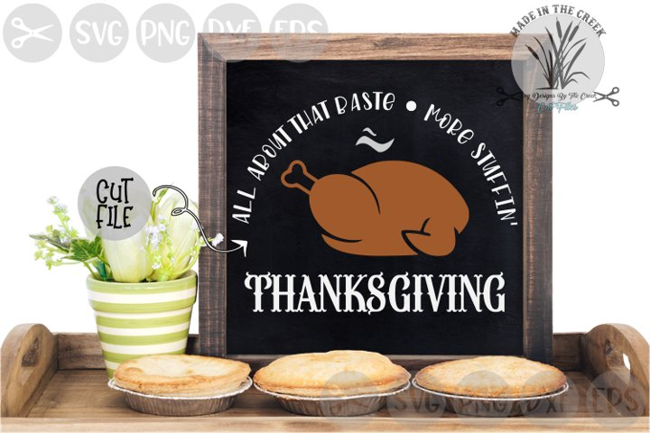 All About That Baste, Turkey, Stuffing, Cut File, SVG