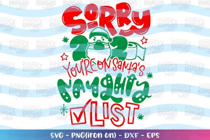 Christmas svg Sorry 2020, youre on Santas naughty list