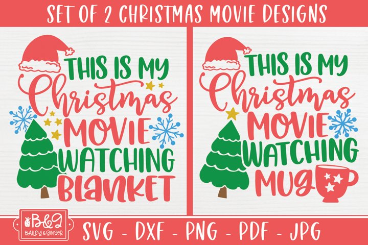 This Is My Christmas Movie Watching Mug & Blanket SVG Set