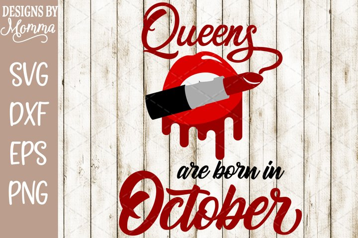 Queens are born in October Lipstick SVG