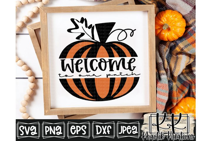 Welcome to our Patch Svg, Fall Svg, Pumpkin Svg, Autumn