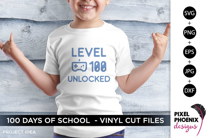 Level 100 Unlocked, 100 Days of School SVG, Gamer SVG