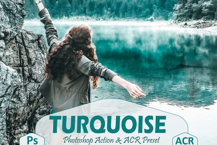 10 Turquoise Photoshop Actions And ACR Presets, Teal action