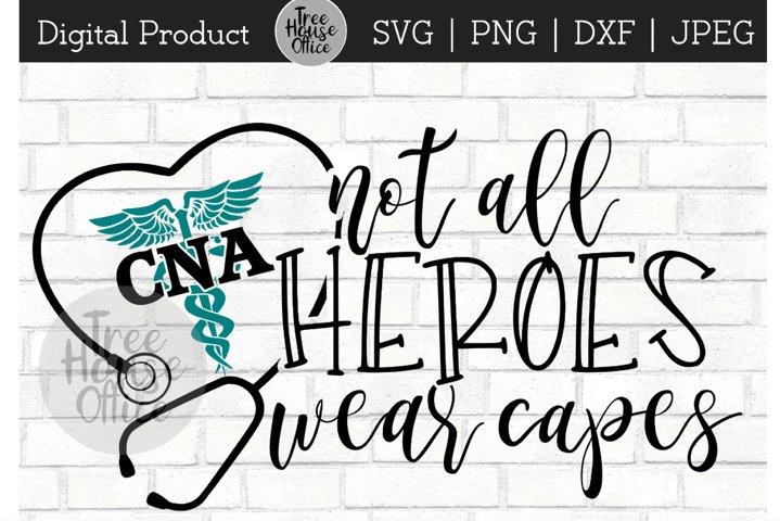 CNA Heroes, Nursing Assistant Hero, Healthcare Worker SVG