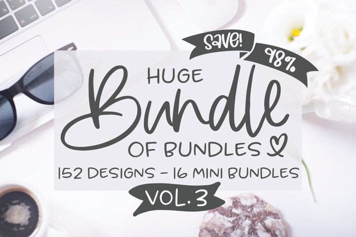 Huge Bundle Of Bundles VOL. 3 - 152 Designs
