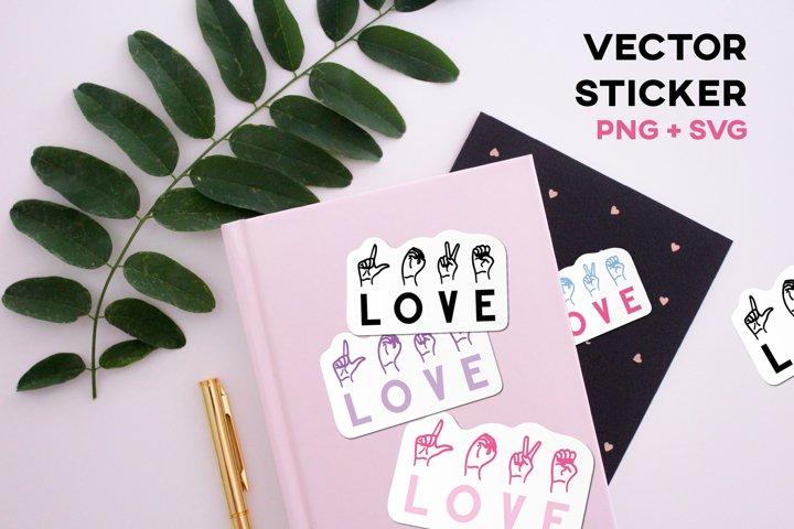 ASL Sticker Love American Sign Language Sublimation Vector