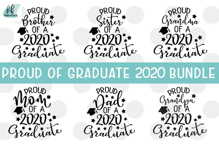 Proud of Grad 2020 SVG Bundle - 6 Graduation SVGs