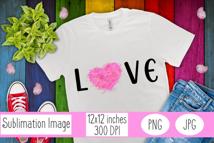 Pink Love Sublimation | Love Sublimation | Valentines Day