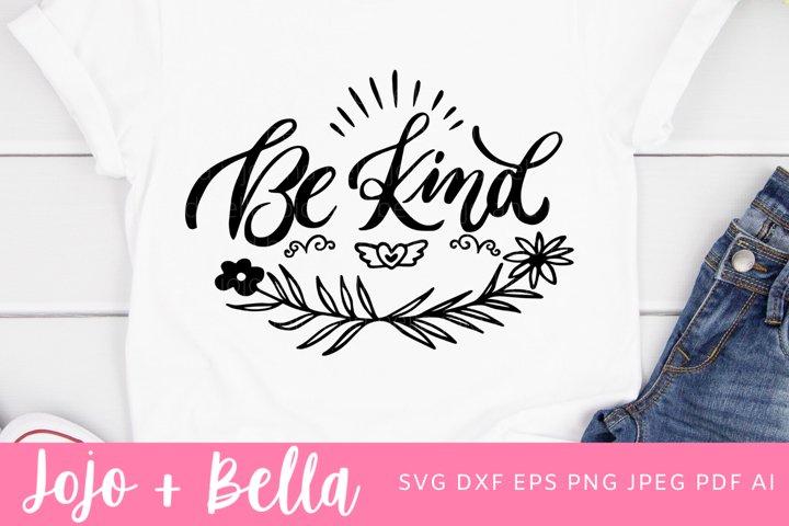 Be Kind SVG - Kindness SVG