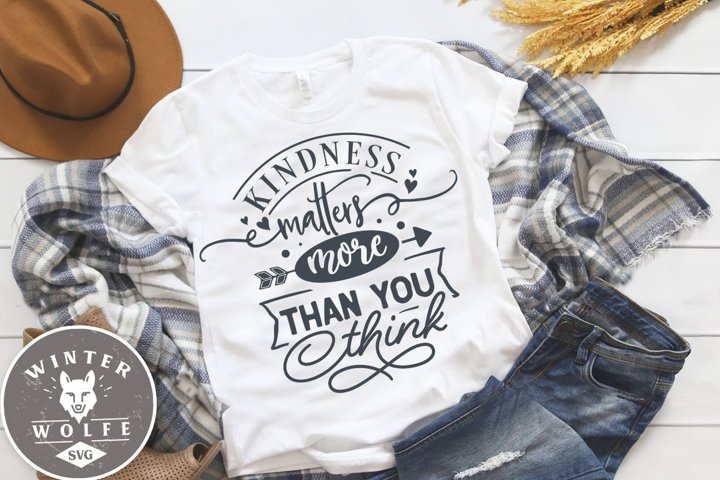 Kindness matters more than you think SVG DXF PNG EPS example