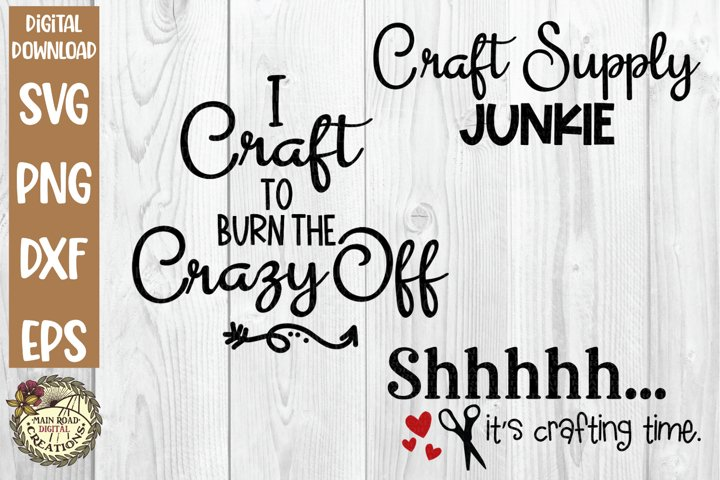 Craft Humor SVG Bundle-Funny Crafter Quotes-Crafting Time