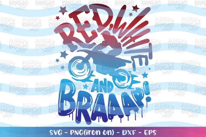 4th of July svg Red White and Braaaap! Motor Bike