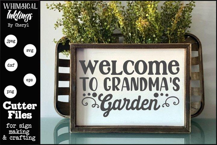 Welcome To Grandmas Garden SVG