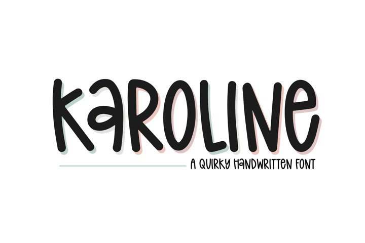 Karoline - A Quirky Handwritten Font