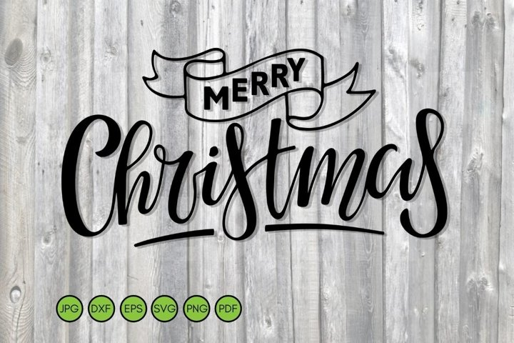 Christmas SVG. Merry Christmas SVG Quote. Cut Files SVG, DXF
