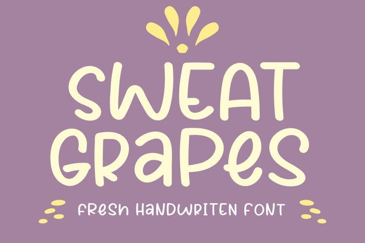 Sweat Grapes