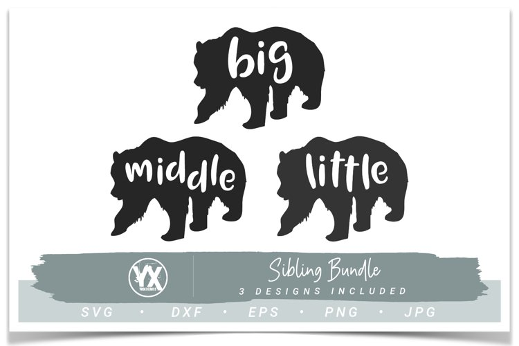 Sibling SVG Bundle- Big, Middle, Little Bear Set