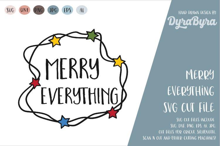 Merry Everything SVG / Christmas Lights SVG / Xmas example image 1