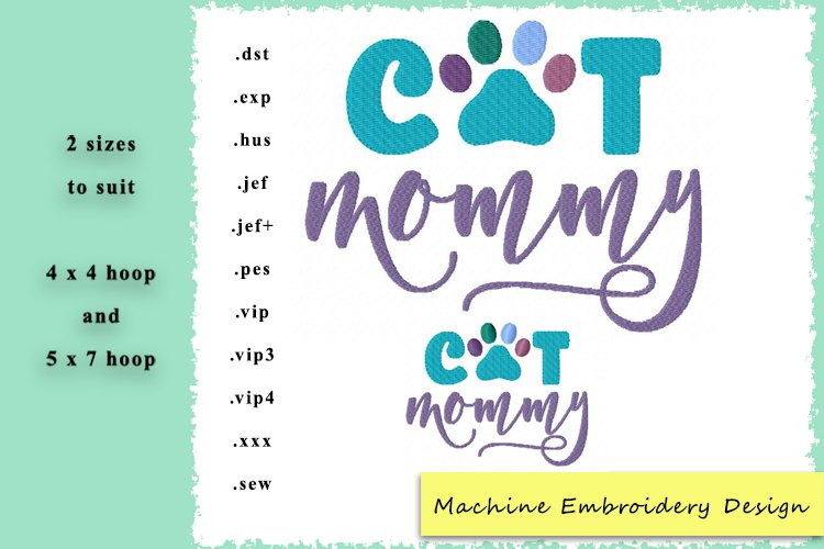 Cat Mommy Machine Embroidery Design example image 1
