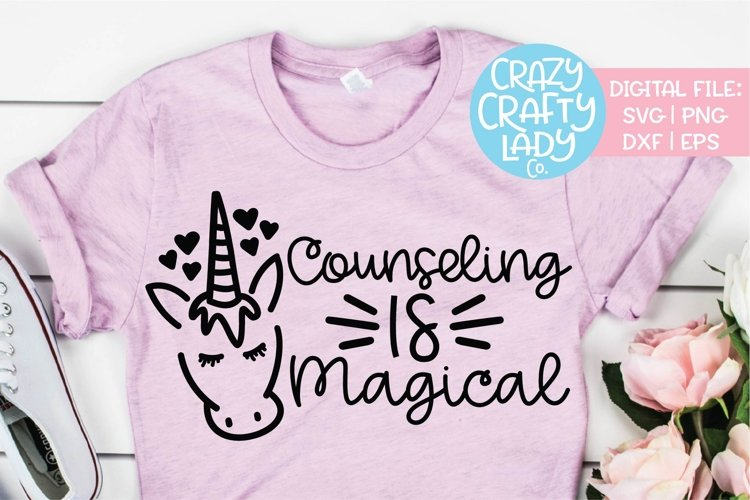 Counseling Is Magical SVG DXF EPS PNG Cut File