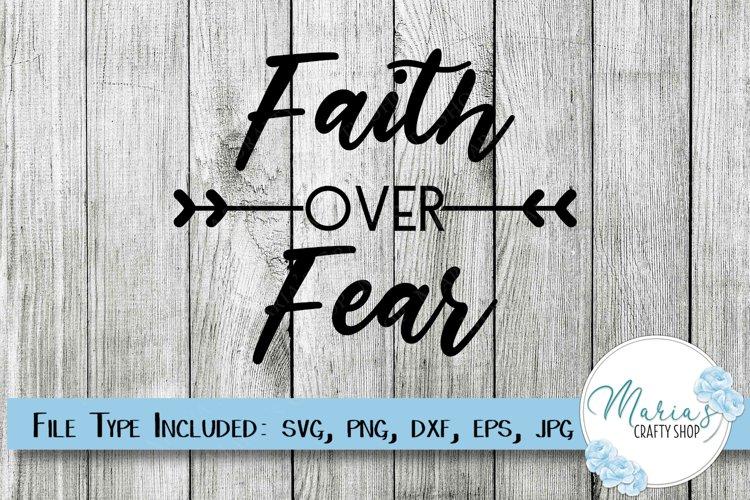 Faith over Fear SVG, Faith SVG, Christian SVG