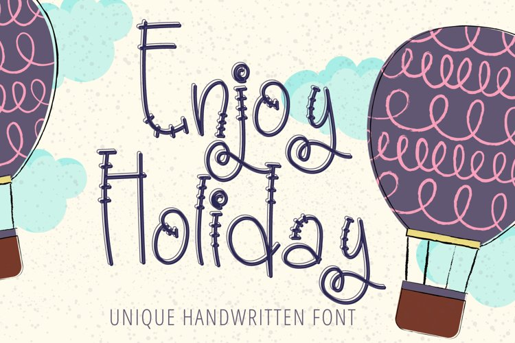 Enjoy Holiday - Unique Handwritten Display Font
